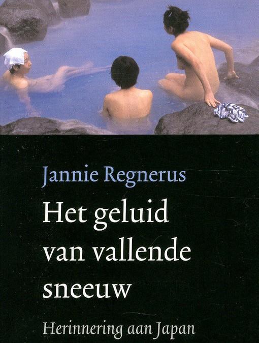 Het geluid van vallende sneeuw – Jannie Regnerus